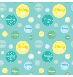 Childish pattern with cute smiley weather icons vector