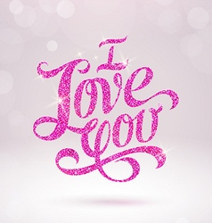 Valentines greeting card with glitter words vector image