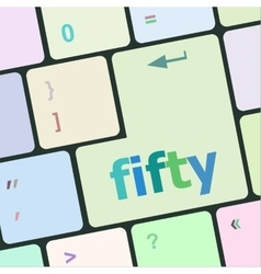 Fifty button on computer pc keyboard key vector