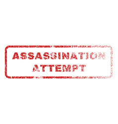 assassination attempt rubber stamp vector image