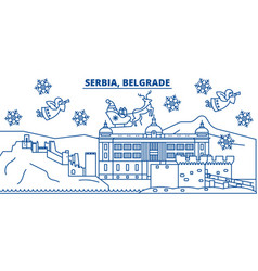 Serbia belgrade winter city skyline merry vector