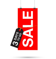 three days to go sale sign vector image vector image