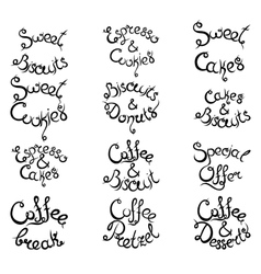 Set 3 of curly lettering Phrases for Coffee Shop vector image