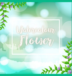 Watercolor painting for flowers on blue background vector