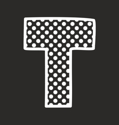 T alphabet letter with white polka dots on black vector