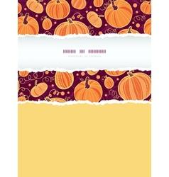 Thanksgiving pumpkins vertical torn frame seamless vector image vector image