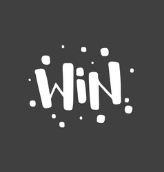 Win text sign test success message contest vector