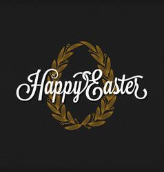 easter vintage lettering egg background vector image