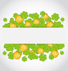 Celebration card with clovers and golden coins for vector image vector image