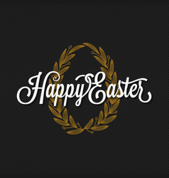 Easter vintage lettering egg background vector