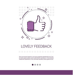 Lovely feedback thumb up like banner with copy vector