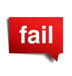 Fail red 3d realistic paper speech bubble isolated vector