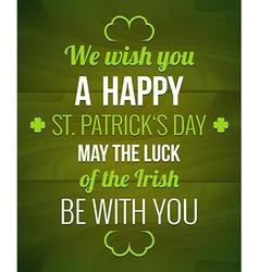 Saint Patricks Typography poster vector image