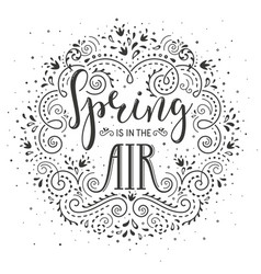 spring is in the air hand drawn lettering design vector image
