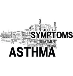 Adult asthma symptoms text word cloud concept vector