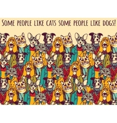 People like cats and dogs with sign color vector