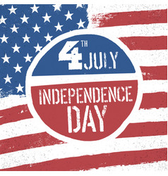 4th july independence day american flag patriotic vector image