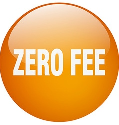 Zero fee orange round gel isolated push button vector