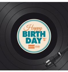 Vinyl happy birthday card vector