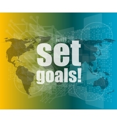 business concept words set goals on digital touch vector image vector image