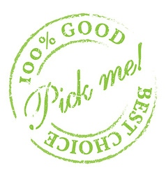 Pick me green rubber stamp on white vector