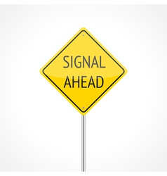 Signal ahead vector