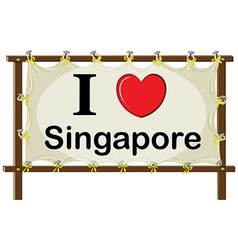 A signage showing the love of singapore vector
