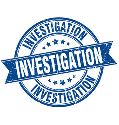 Investigation round grunge ribbon stamp vector
