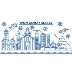 Spain canary islands winter city skyline merry vector