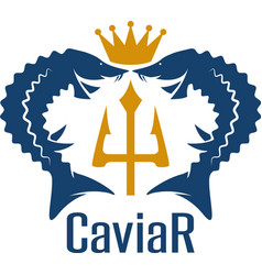 Caviar emblem with sturgeons crown and trident vector