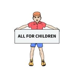 Little boy holding a poster for all children vector