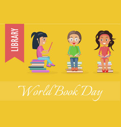 world book day at library poster with children vector image