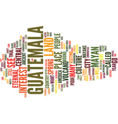 Go to guatemala text background word cloud concept vector