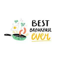 best breakfast ever vector image