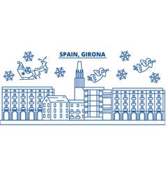 Spain girona winter city skyline merry christmas vector