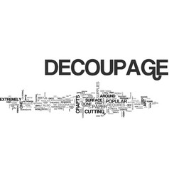 What is decoupage text word cloud concept vector