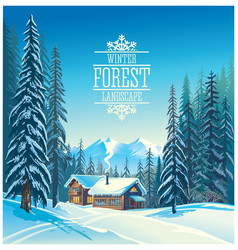 winter forest landscape and the houses possible vector image vector image