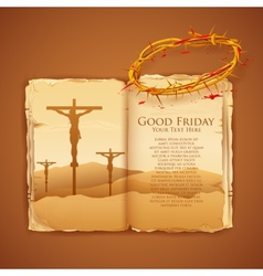 Jesus Christ on cross on Good Friday Bible vector image