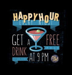 Happy hour get a free drink vector