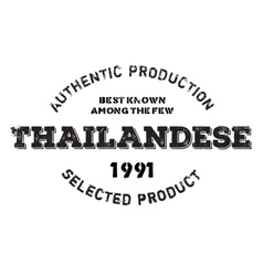 Authentic thailandese product stamp vector