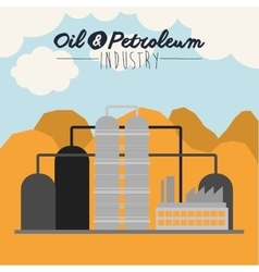 oil and petroleum industry design vector image