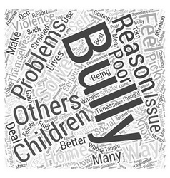 Why do children bully word cloud concept vector