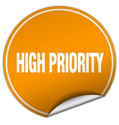 High priority round orange sticker isolated on vector