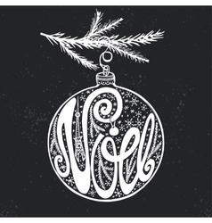 Noel christmas in french on ball shapechalkboard vector