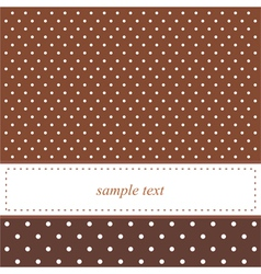 Brown card or invitation with white polka dots vector image
