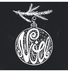 Noel christmas in french on ball shapechalkboard vector