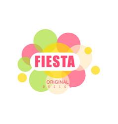 Fiesta original design logo label with colorful vector