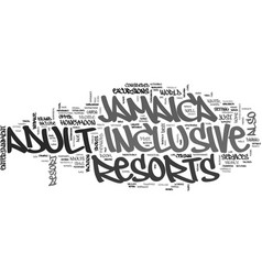 adult inclusive jamaica resort text word cloud vector image vector image