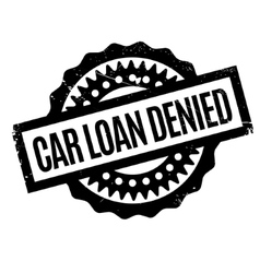 Car loan denied rubber stamp vector
