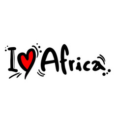 I love africa vector